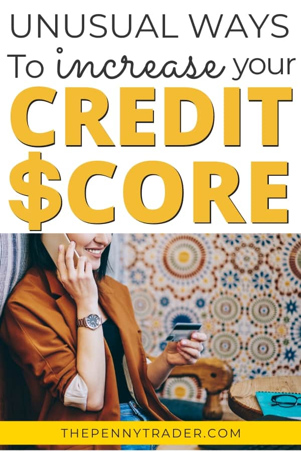 Unusual ways to increase your credit score