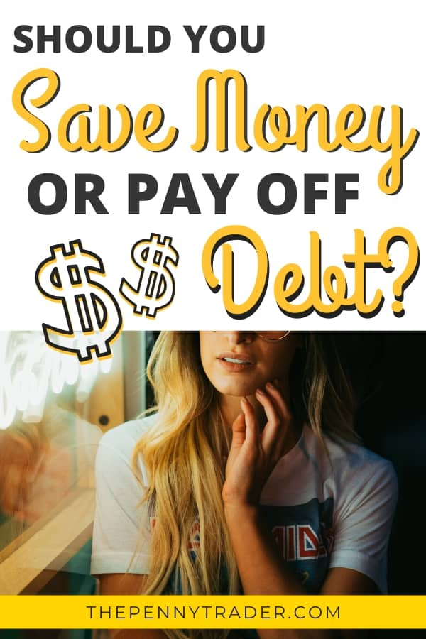Should you save your money or pay off debts