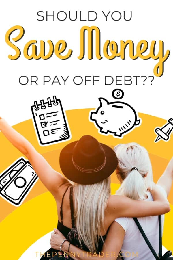 Should you save money or pay off your debts