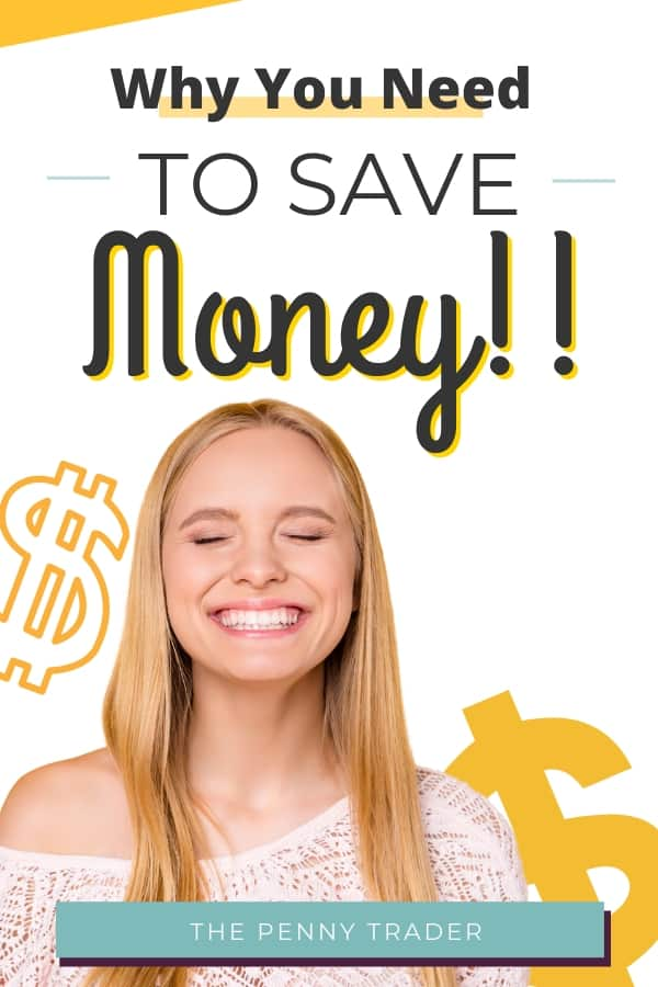 why you need to save money