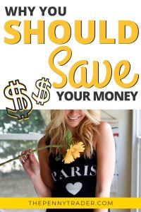 why you should save your money